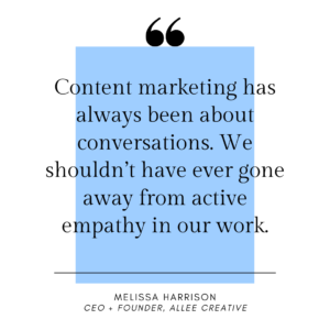 Content Marketing Quote by Melissa Harrison